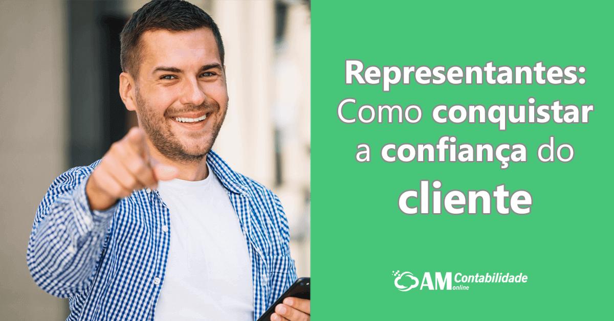 Representantes: Como conquistar a confiança do cliente