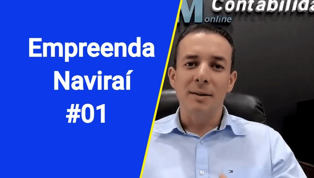 Abrir um negócio em Naviraí ou na capital