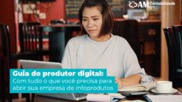 Abrir empresa: Como dar o start em seu negócio de infoprodutos