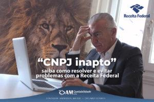 CNPJ inapto: saiba como resolver e evitar problemas com a Receita Federal